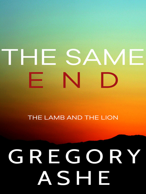 Title details for The Same End by Gregory Ashe - Available