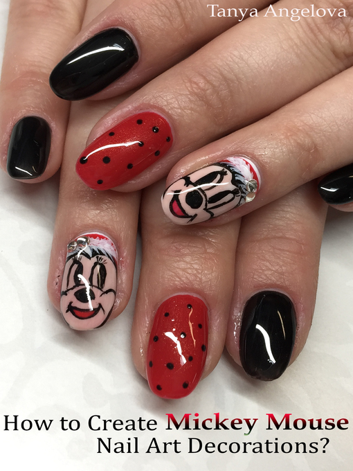 How to Create Mickey Mouse Nail Art Decorations? - Media On Demand ...
