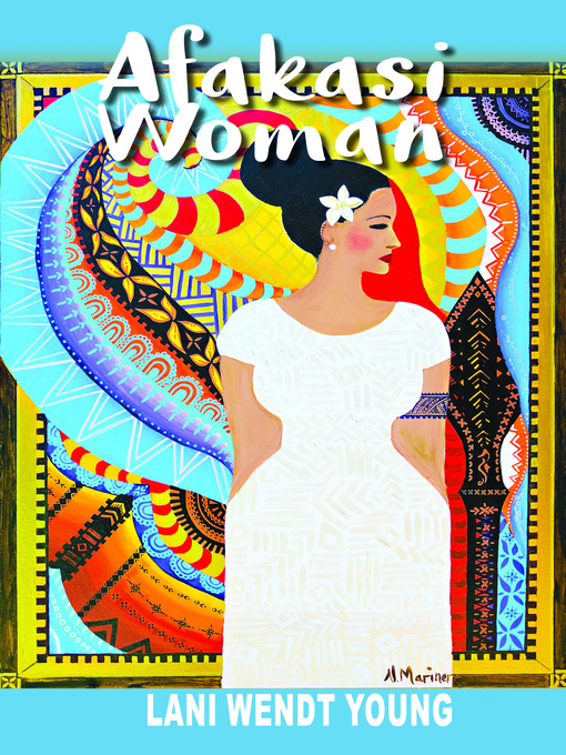 Title details for Afakasi Woman by Lani Wendt Young - Wait list