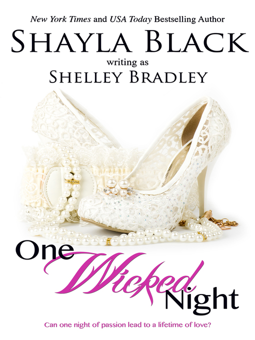 Title details for One Wicked Night by Shayla Black - Available