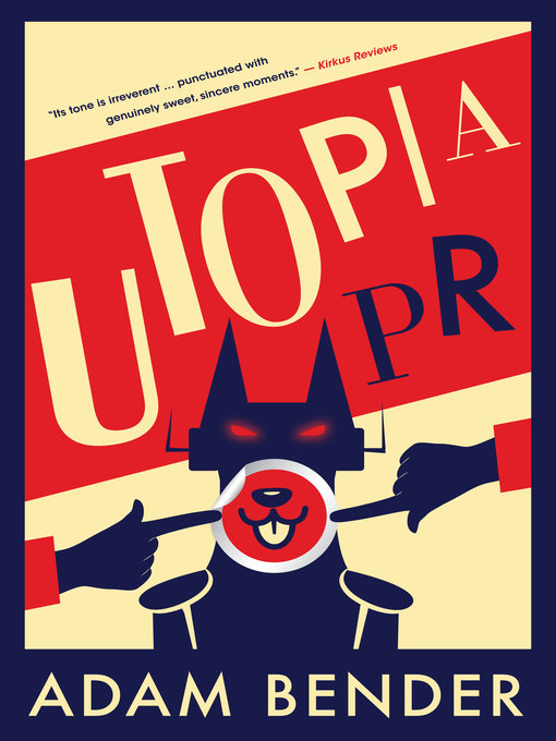 Title details for Utopia PR by Adam Bender - Available