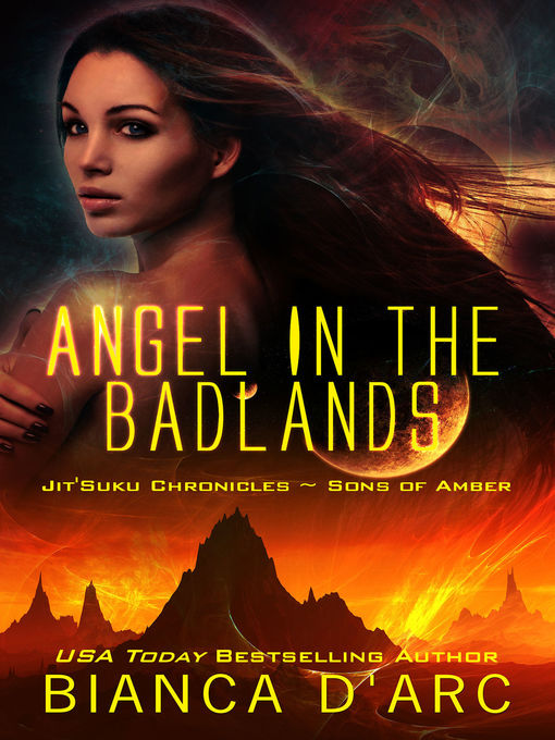 Title details for Angel in the Badlands by Bianca D'Arc - Wait list