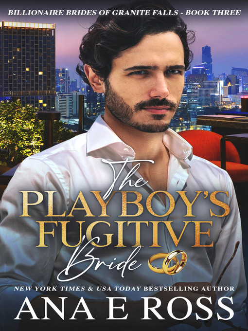 Title details for The Playboy's Fugitive Bride by Ana E Ross - Wait list