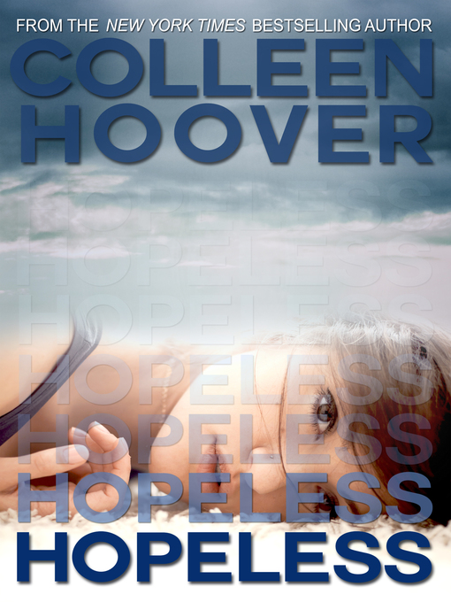 Title details for Hopeless by Colleen Hoover - Wait list