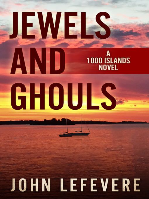 Title details for Jewels and Ghouls by John Lefevere - Available