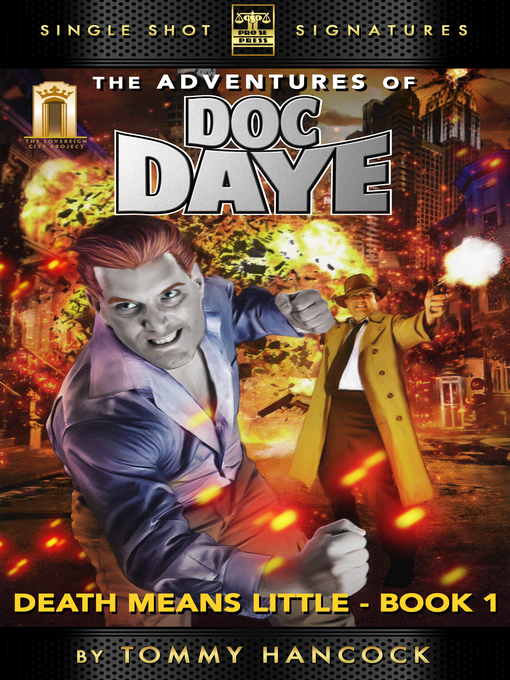 Title details for The Adventures of Doc Daye, Book 1 by Tommy Hancock - Available