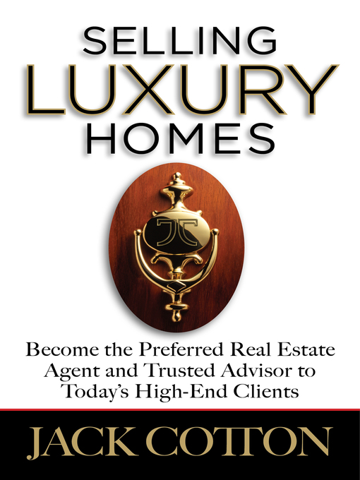 Title details for Selling Luxury Homes by Jack Cotton, Jr - Available