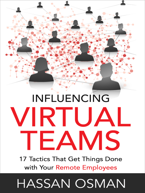 Title details for Influencing Virtual Teams by Hassan Osman - Available