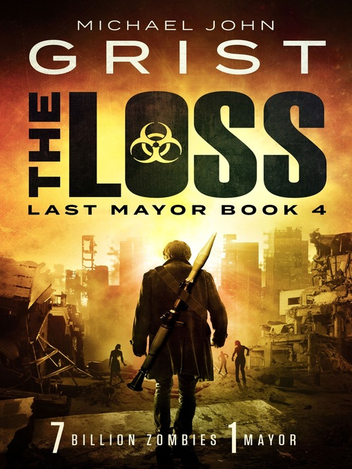 Title details for The Loss (Zombie Ocean 4) by Michael John Grist - Available
