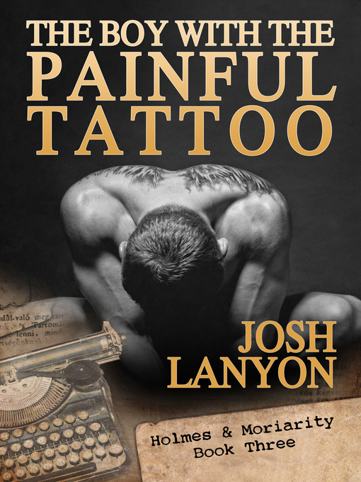 Cover of The Boy with the Painful Tattoo (Holmes & Moriarity 3)
