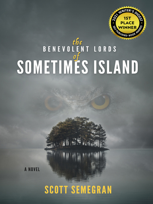 The Benevolent Lords of Sometimes Island