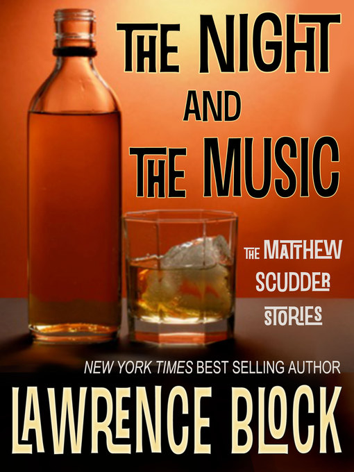 Title details for The Night and the Music by Lawrence Block - Available