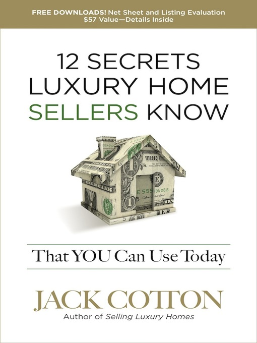 Title details for 12 Secrets Luxury Home Sellers Know That You Can Use Today by Jack Cotton, Jr - Available