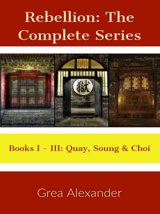 Title details for The Complete Series--A steamy romantic historical saga set in Qing Dynasty China by Grea Alexander - Available