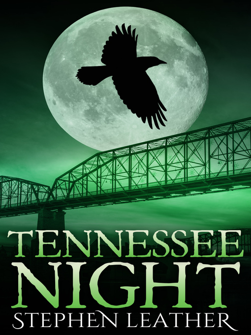 Title details for Tennessee Night (The 8th Jack Nightingale Novel) by Stephen Leather - Available