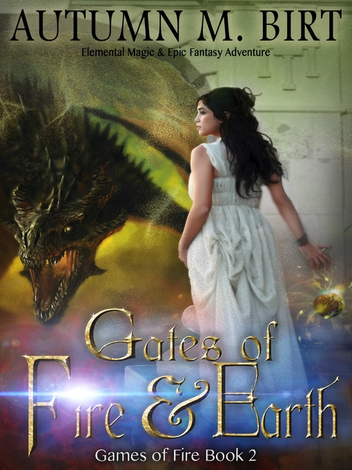 Title details for Gates of Fire & Earth by Autumn M. Birt - Available