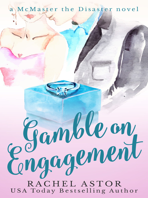 Title details for Gamble on Engagement by Rachel Astor - Wait list