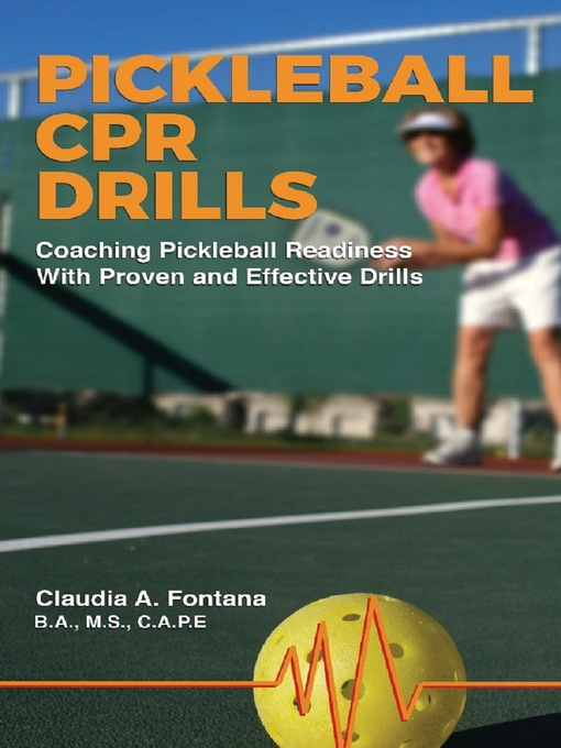 Title details for Pickleball CPR by Claudia A. Fontana - Available
