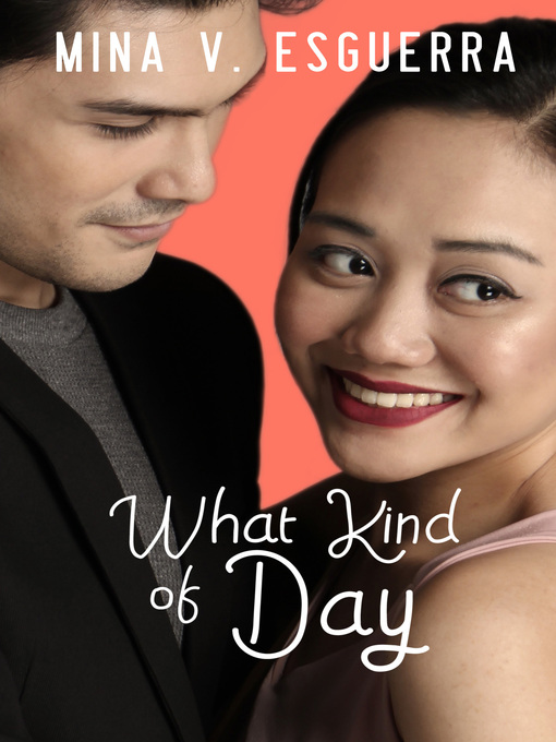 Title details for What Kind of Day by Mina V. Esguerra - Wait list