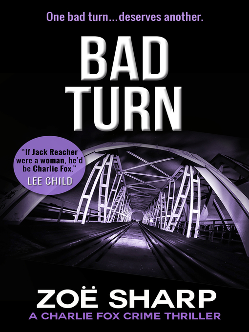 Title details for Bad Turn by Zoe Sharp - Available