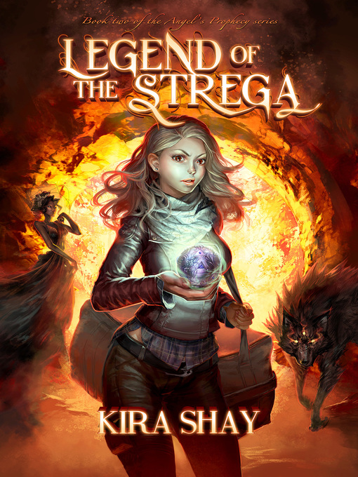 Title details for Legend of the Strega by Kira Shay - Wait list