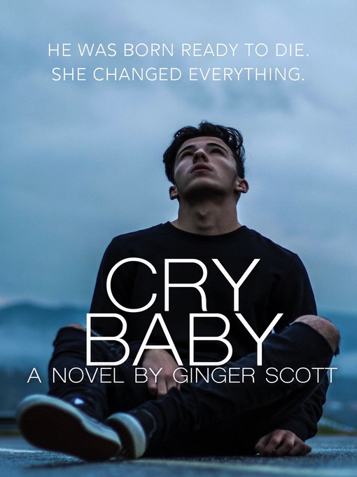 Title details for Cry Baby by Ginger Scott - Available