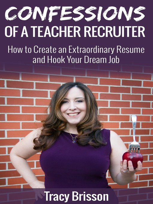 Title details for Confessions of a Teacher Recruiter by Tracy Brisson - Wait list