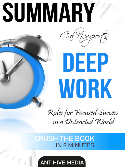 Title details for Cal Newport's Deep Work by Ant Hive Media - Wait list
