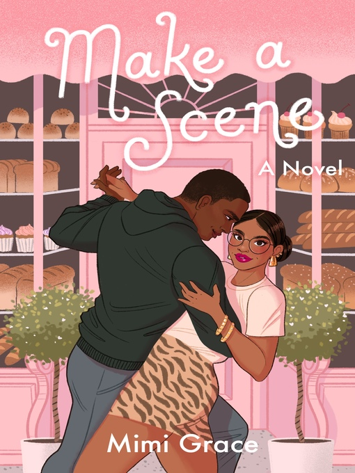 Title details for Make a Scene by Mimi Grace - Available