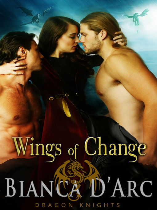 Title details for Wings of Change by Bianca D'Arc - Available