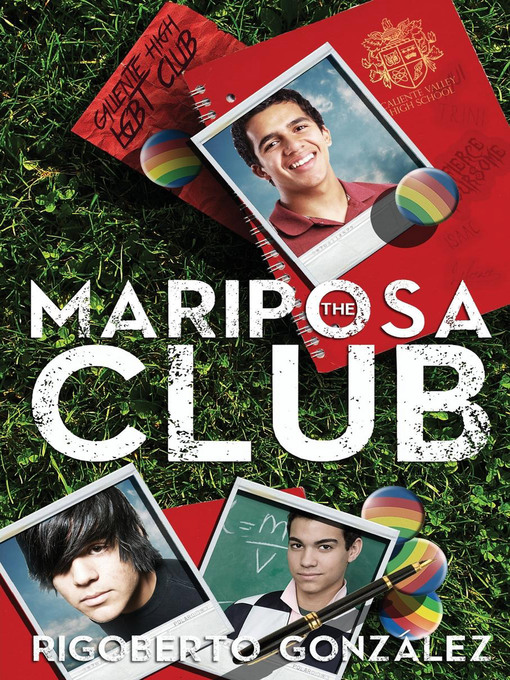 Title details for The Mariposa Club by Rigoberto Gonzalez - Available