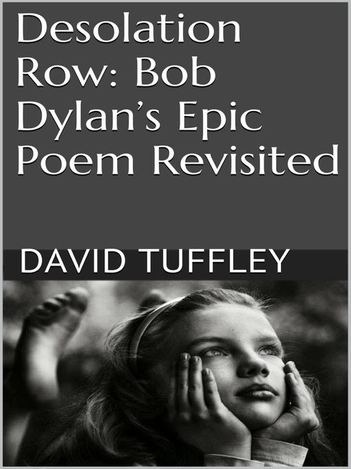 desolation row analysis Desolation row lyrics by bob dylan - lyrics explanations and song meanings they're selling postcards of the hanging / they're painting the passports no new notifications view all notifications hey, click the icon to check the status of your contributions.
