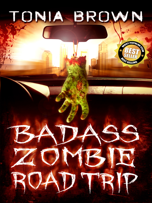 Title details for Badass Zombie Road Trip by Tonia Brown - Available