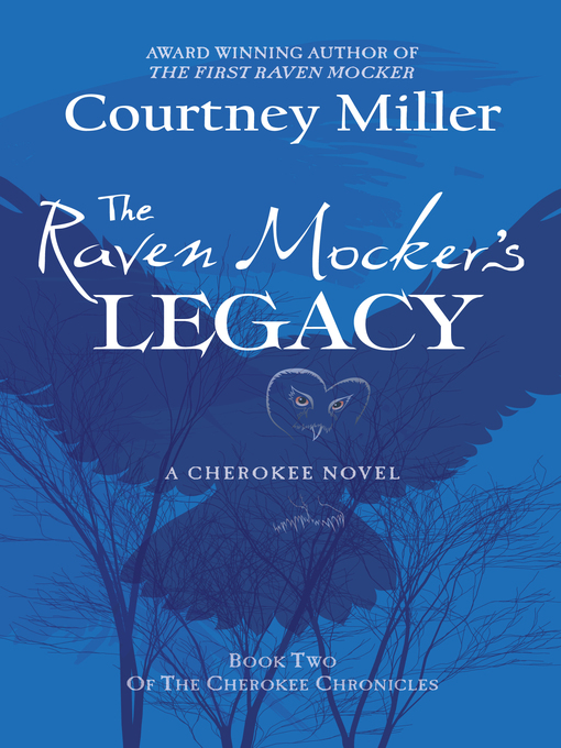Title details for The Raven Mocker's Legacy by Courtney Miller - Available