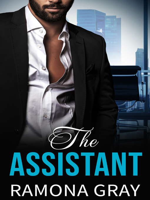 Title details for The Assistant by Ramona Gray - Available