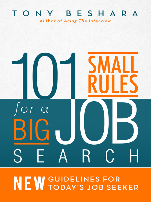 Title details for 101 Small Rules for a Big Job Search by Tony Beshara - Available