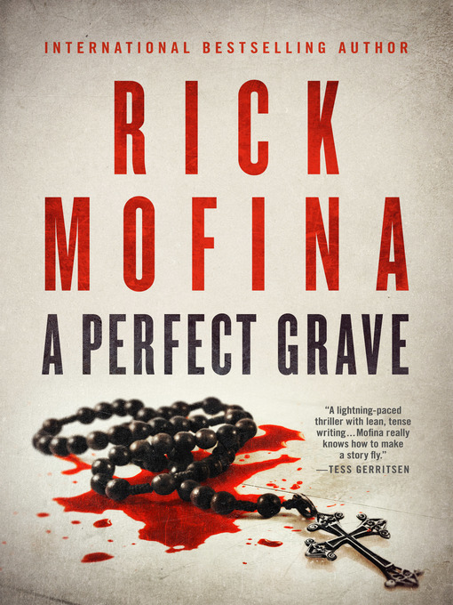 Title details for A Perfect Grave by Rick Mofina - Available