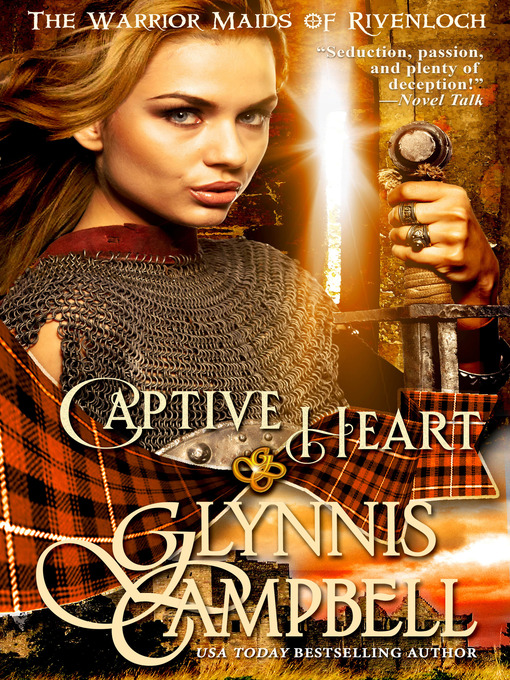 Title details for Captive Heart by Glynnis Campbell - Wait list