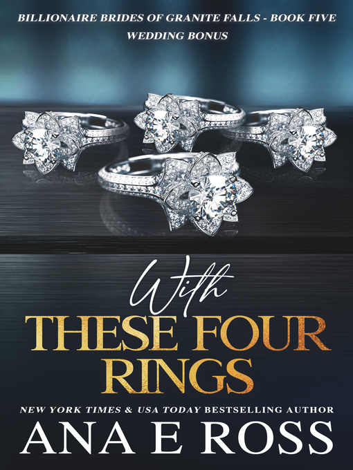 Title details for With These Four Rings by Ana E Ross - Wait list