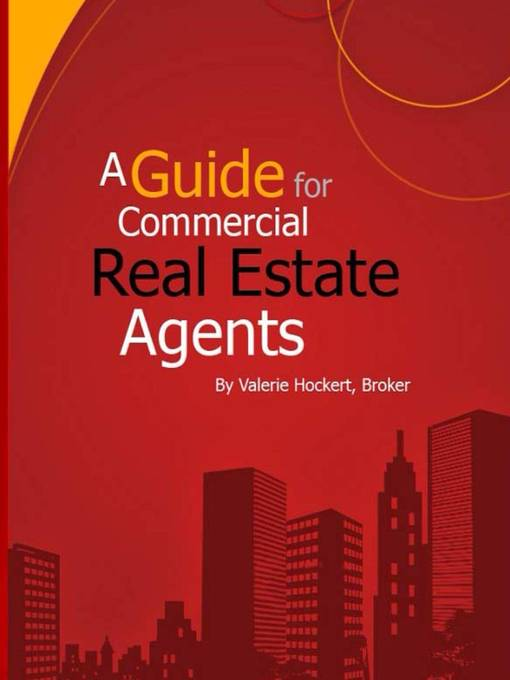 Title details for A Guide for Commercial Real Estate Agents by Valerie Hockert, PhD - Wait list
