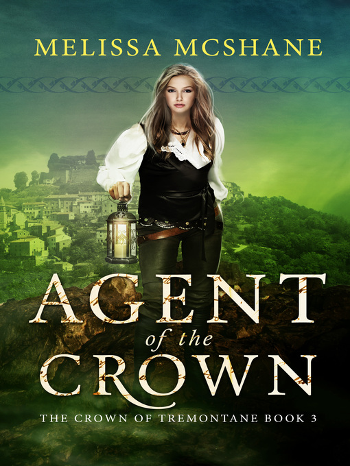 Title details for Agent of the Crown by Melissa McShane - Available