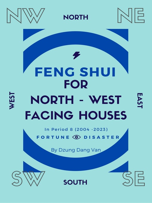 Feng Shui For North West Facing Houses In Period 8 2004 2023