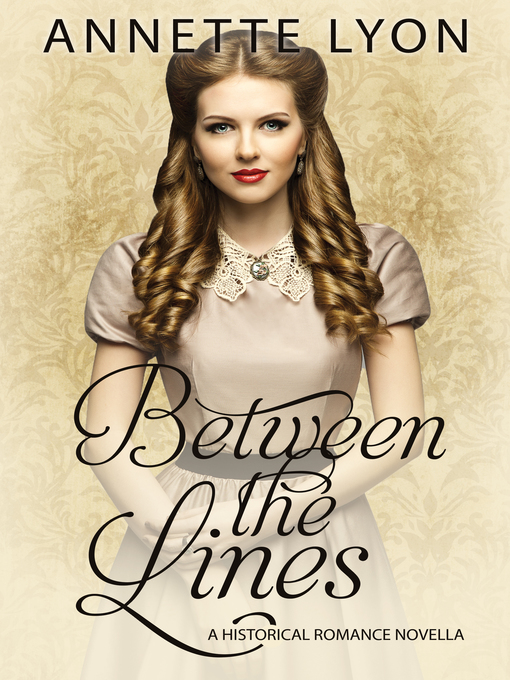 Title details for Between the Lines by Annette Lyon - Available