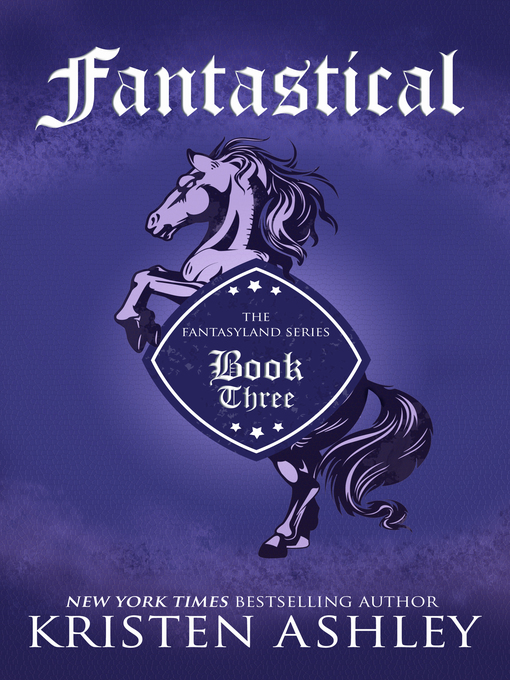 Title details for Fantastical by Kristen Ashley - Available
