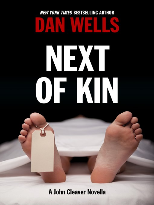 Title details for Next of Kin by Dan Wells - Wait list