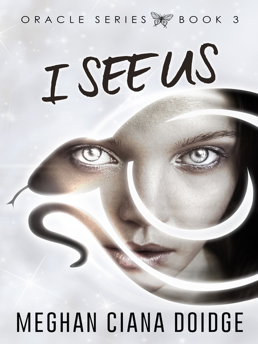 Title details for I See Us (Oracle 3) by Meghan Ciana Doidge - Available
