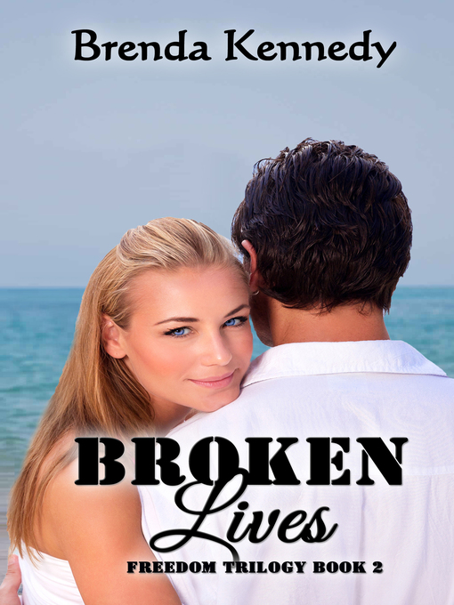 Title details for Broken Lives by Brenda Kennedy - Available