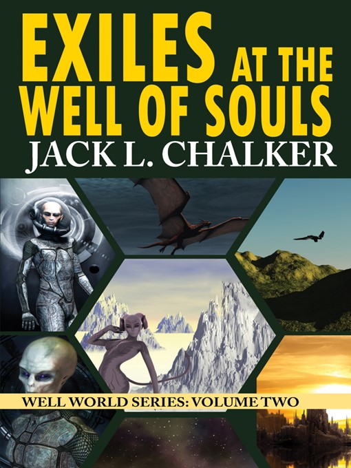 Title details for Exiles at the Well of Souls by Jack L. Chalker - Available