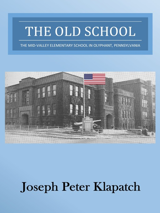 Title details for The Old School by Joseph Peter Klapatch - Available
