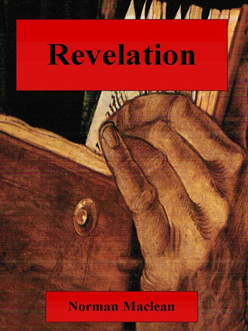 Title details for Revelation by Norman Maclean - Available